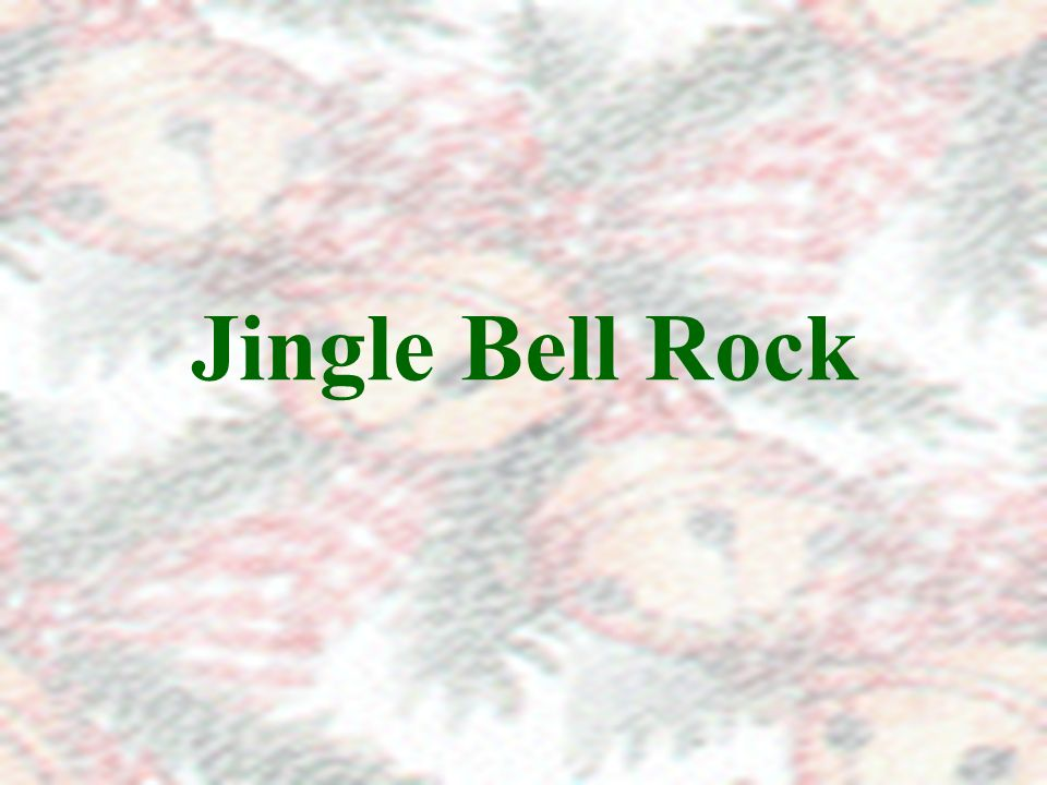 Jingle Bell Rock Jingle Bell Rock