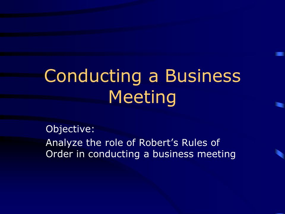 Conducting a Business Meeting
