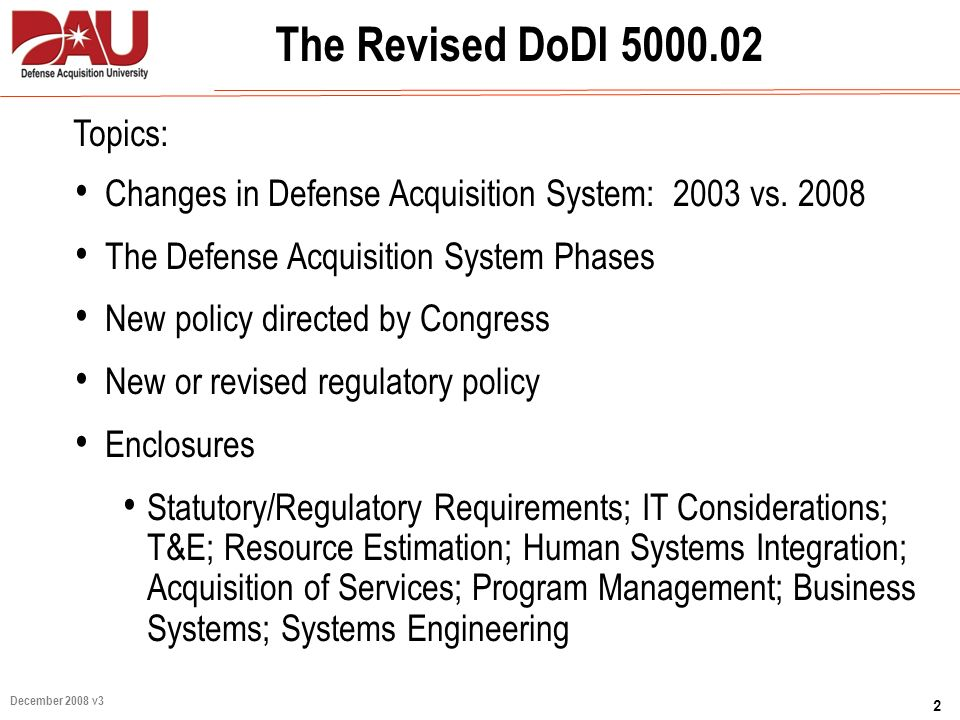 The Revised DoDI 5000.02 Topics: