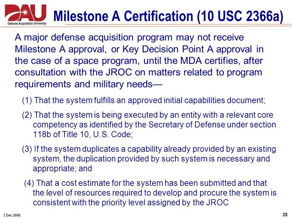 Milestone A Certification (10 USC 2366a)