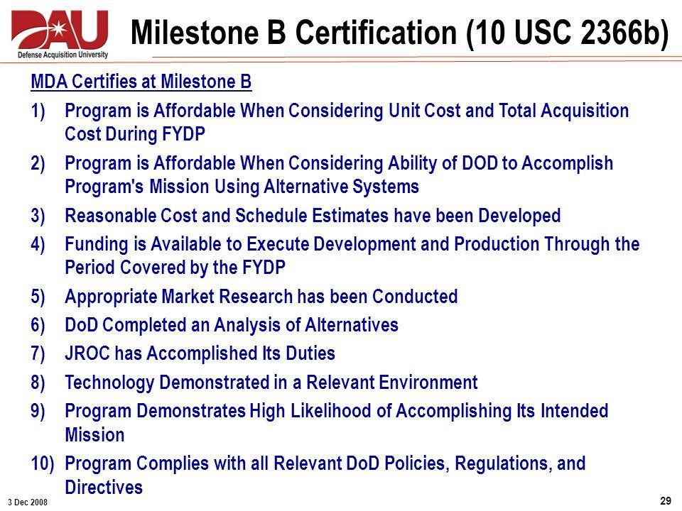 Milestone B Certification (10 USC 2366b)