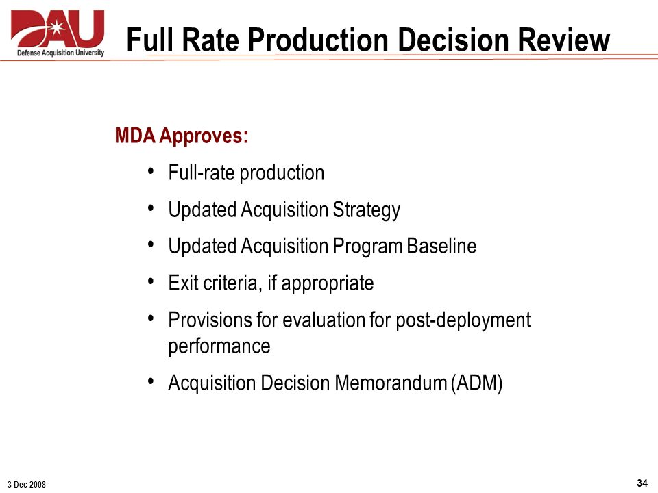 Full Rate Production Decision Review