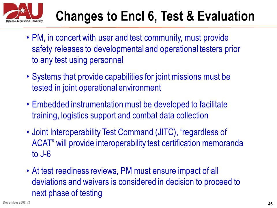 Changes to Encl 6, Test & Evaluation