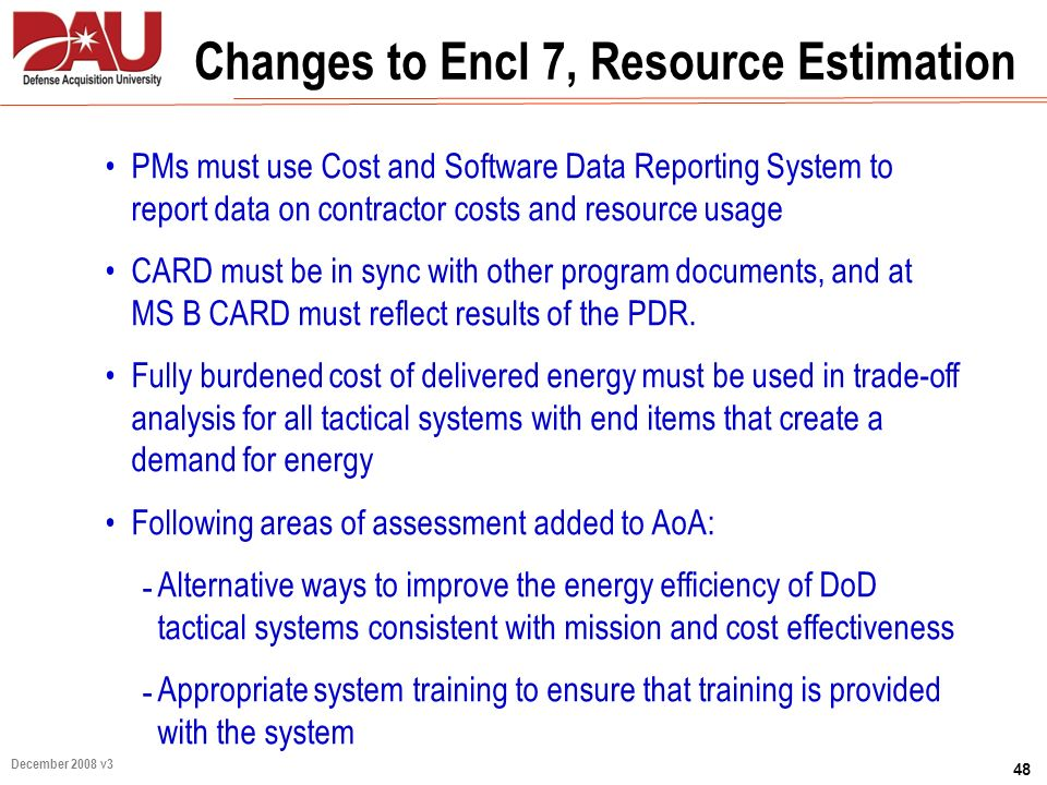 Changes to Encl 7, Resource Estimation