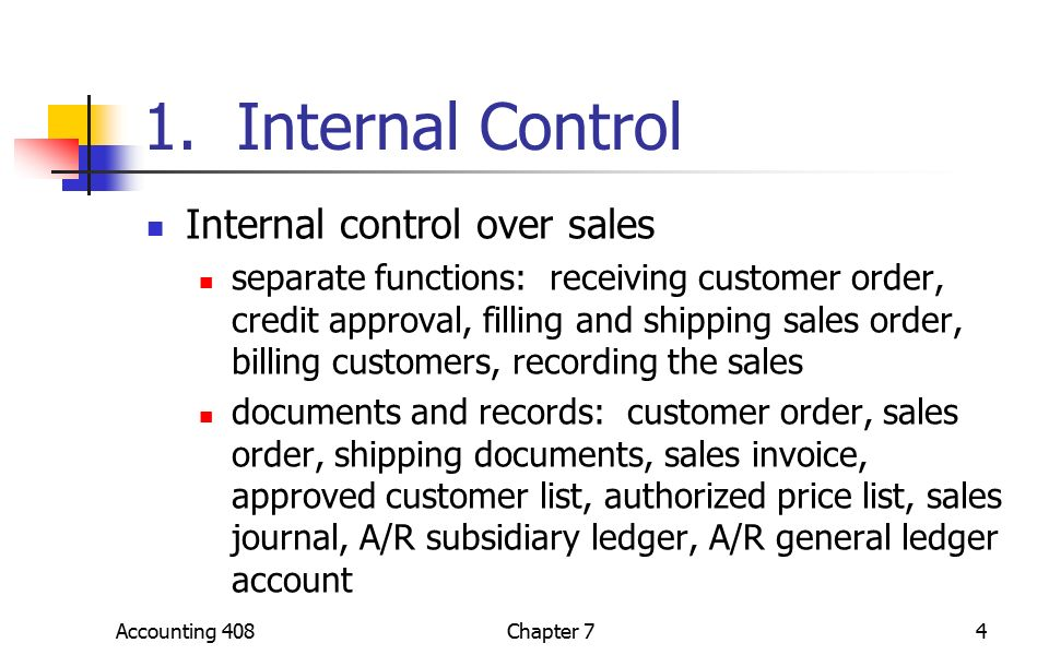 recommendation for internal control over sales A fundamental principle of internal control is to segregate duties  require purchases and sales of securities to be  internal accounting controls checklist.