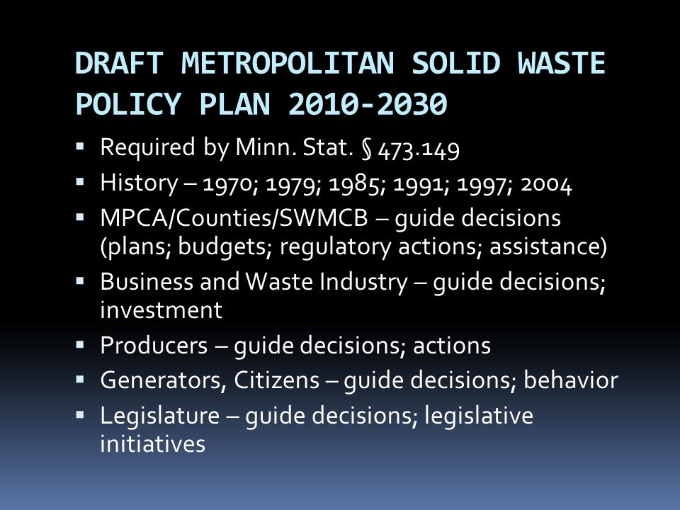 DRAFT METROPOLITAN SOLID WASTE POLICY PLAN 2010-2030