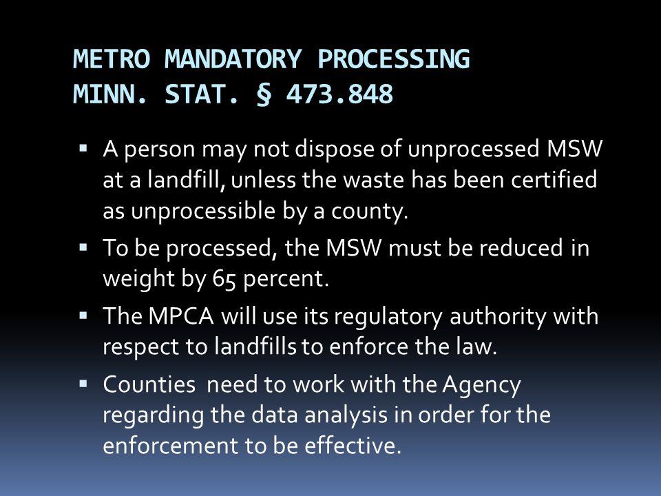 METRO MANDATORY PROCESSING MINN. STAT. § 473.848