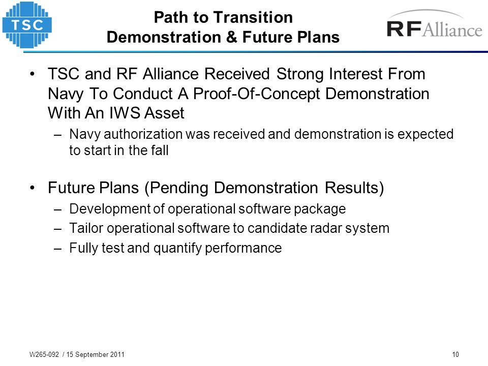 Path to Transition Demonstration & Future Plans