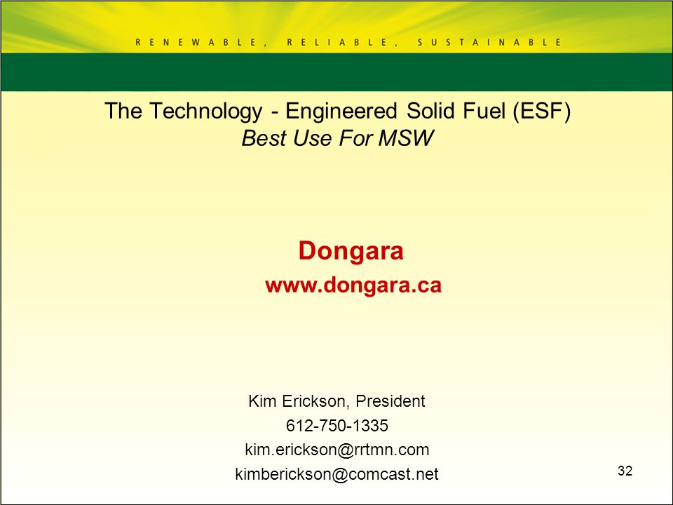 The Technology - Engineered Solid Fuel (ESF) Best Use For MSW