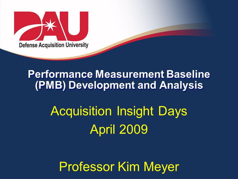 Performance Measurement Baseline (PMB) Development and Analysis