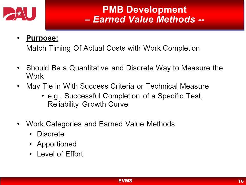 PMB Development – Earned Value Methods --