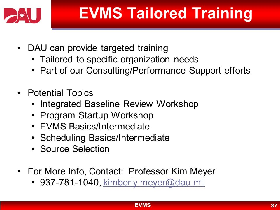 EVMS Tailored Training