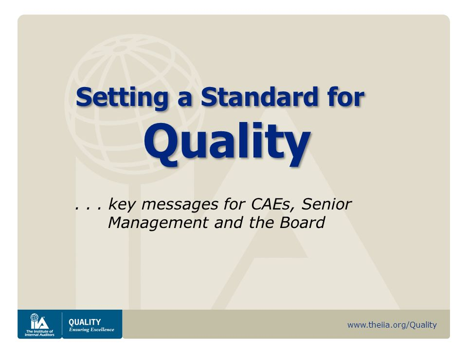 . . . key messages for CAEs, Senior Management and the Board