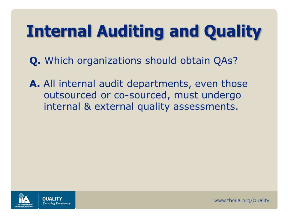 Internal Auditing and Quality