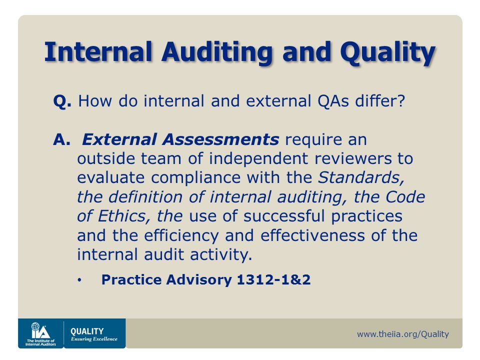 ethics and internal auditors Internal auditors are often put in positions where they must make difficult and uncomfortable inquiries a strong ethical environment can help.