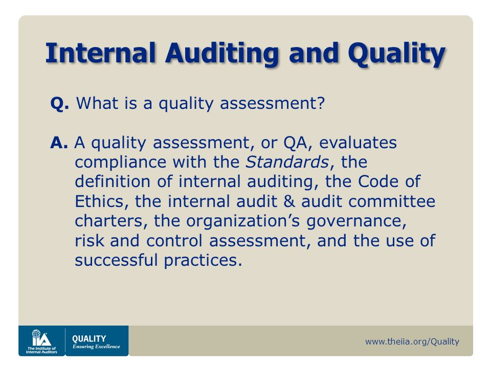 The Importance of an Internal Assessment