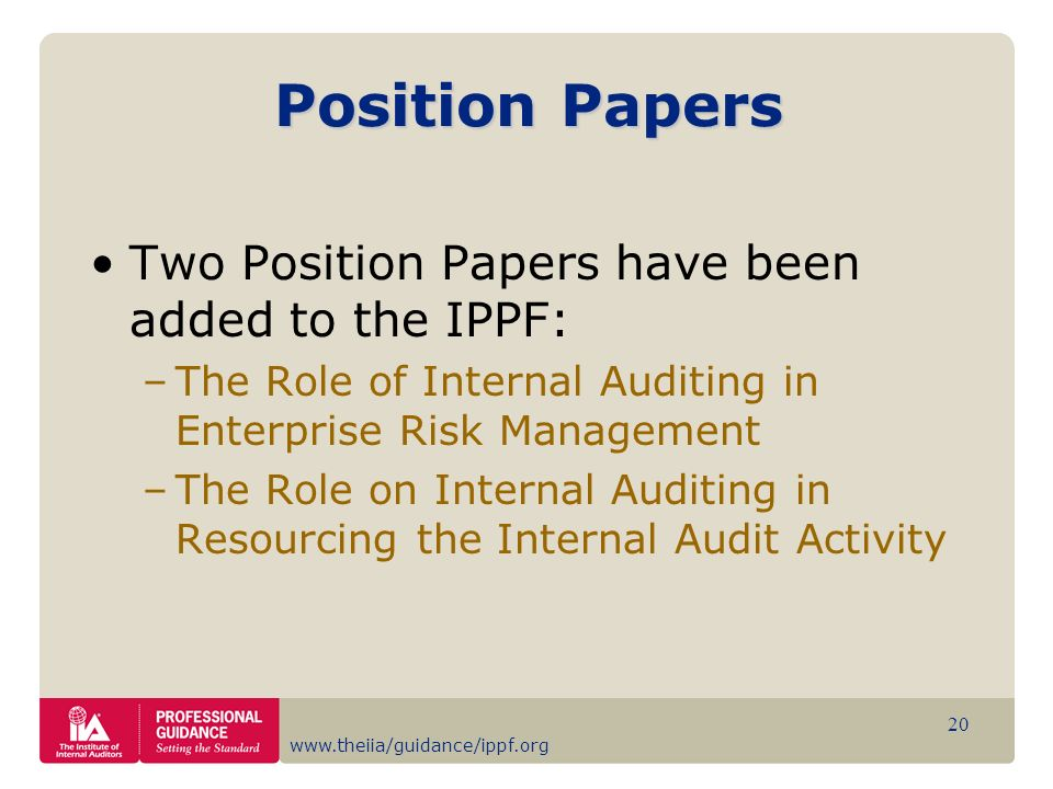 Position Papers Two Position Papers have been added to the IPPF: