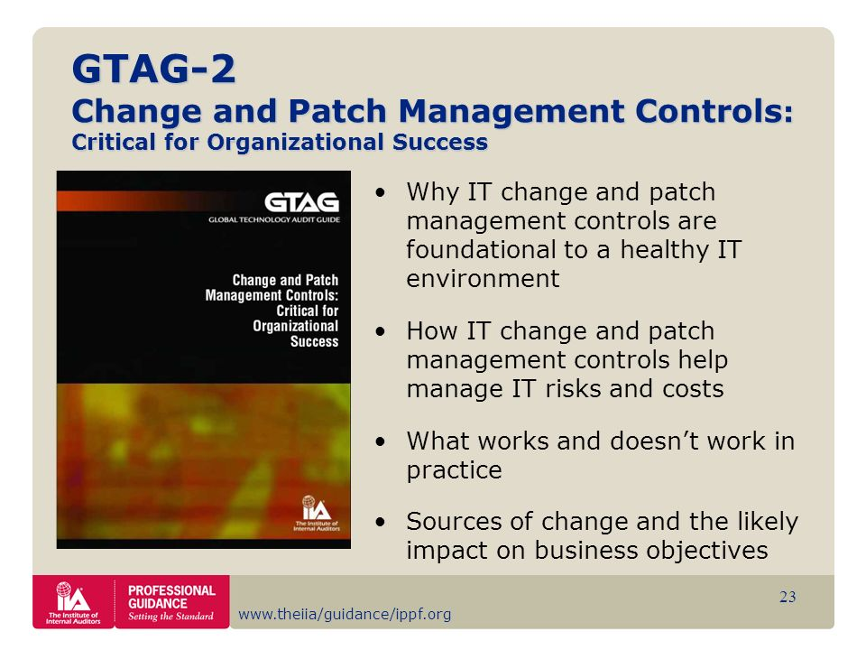 GTAG-2 Change and Patch Management Controls: Critical for Organizational Success