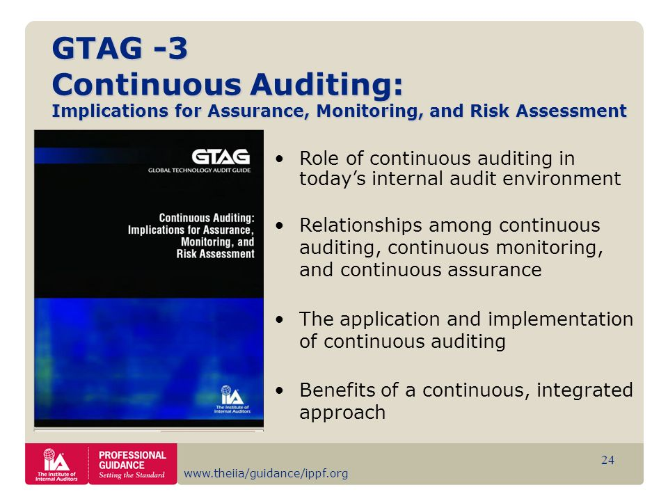 GTAG -3 Continuous Auditing: Implications for Assurance, Monitoring, and Risk Assessment