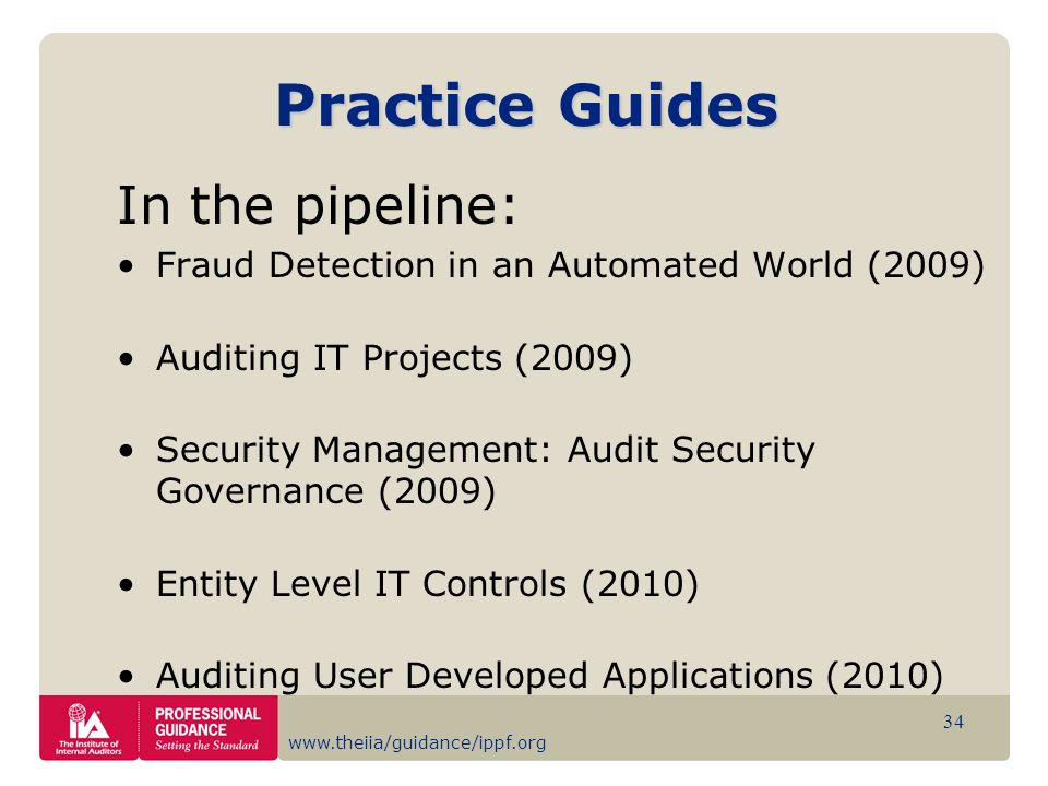 Practice Guides In the pipeline: