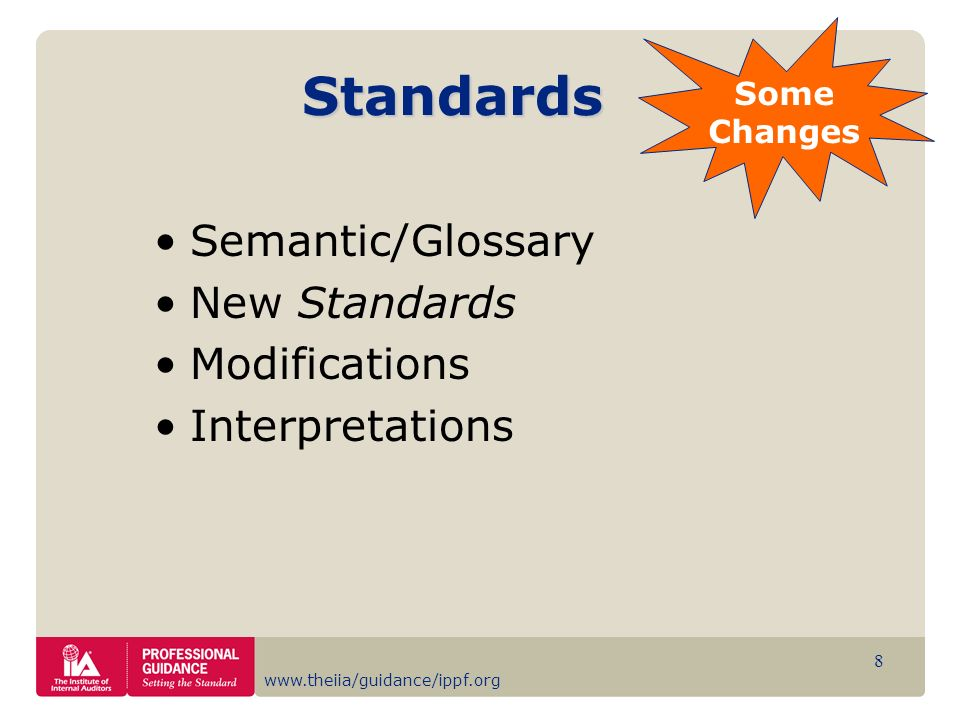 Standards Semantic/Glossary New Standards Modifications
