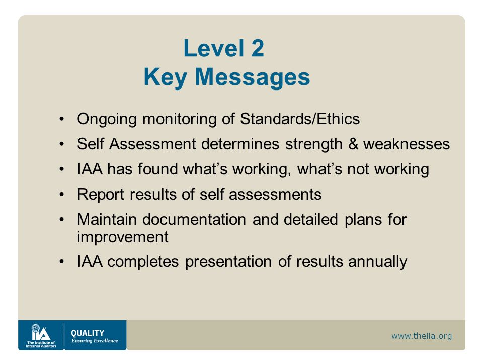 Level 2 Key Messages Ongoing monitoring of Standards/Ethics