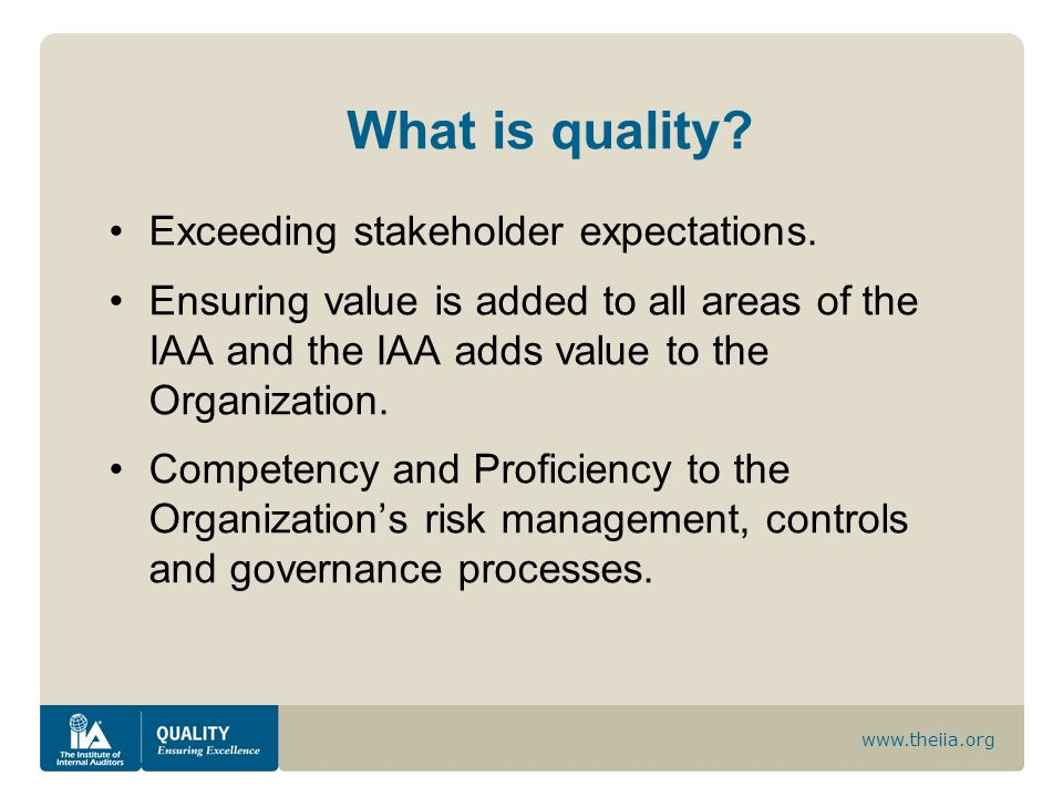 What is quality Exceeding stakeholder expectations.