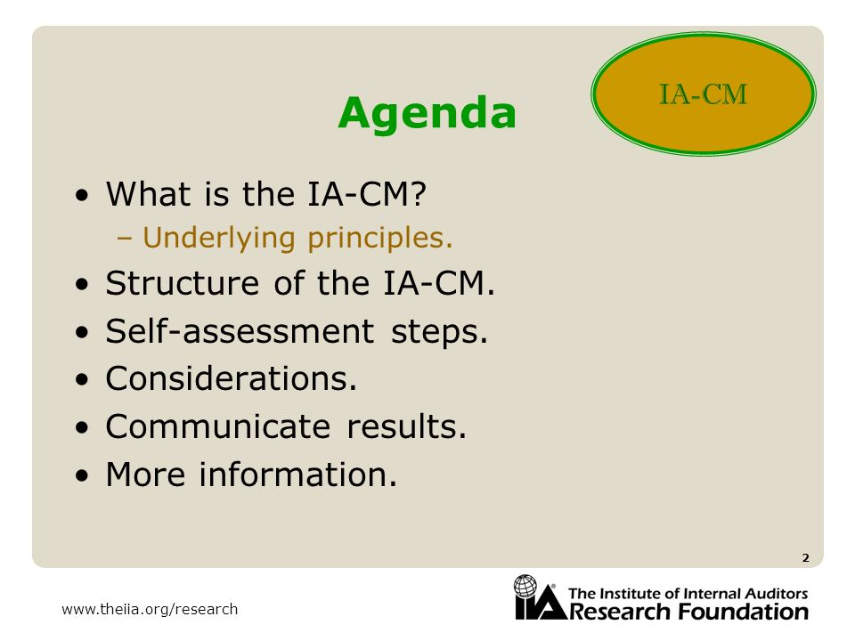 Agenda What is the IA-CM Structure of the IA-CM.