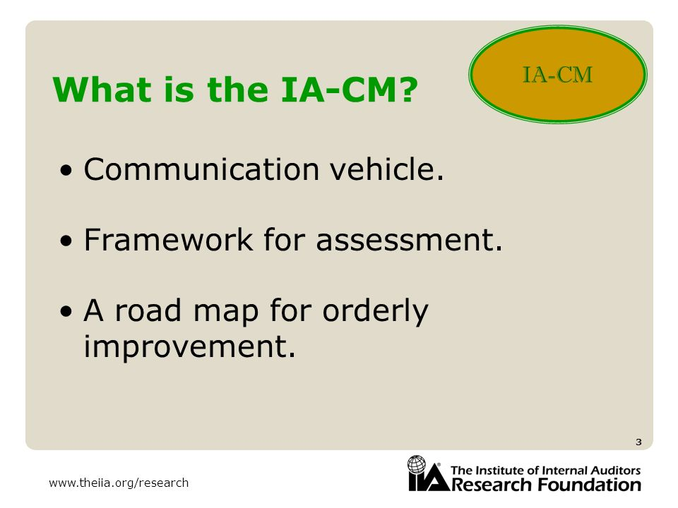 What is the IA-CM Communication vehicle. Framework for assessment.