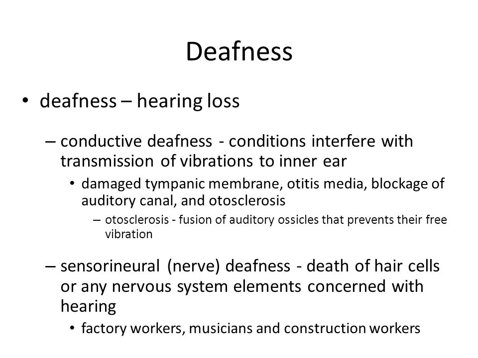 Deafness deafness – hearing loss