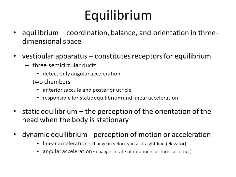 Equilibrium equilibrium – coordination, balance, and orientation in three-dimensional space.