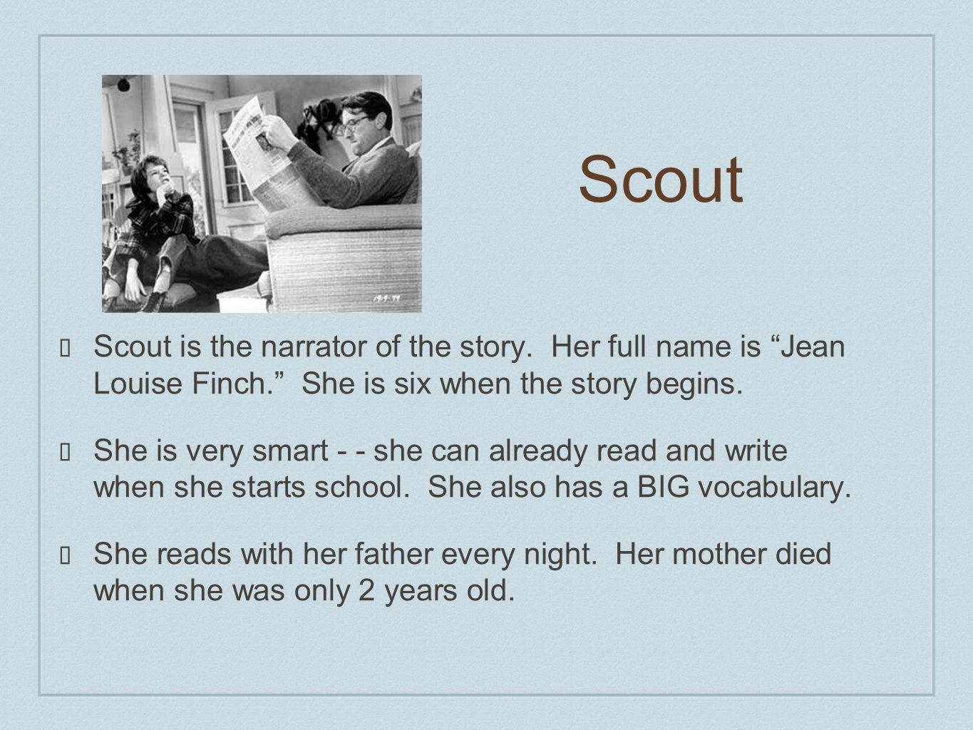 characters that influence scout in to kill a mockingbird essay Main idea how did society influence characters in to kill a mockingbird how did society influence harper lee in to kill a mockingbird how did society influence scout.