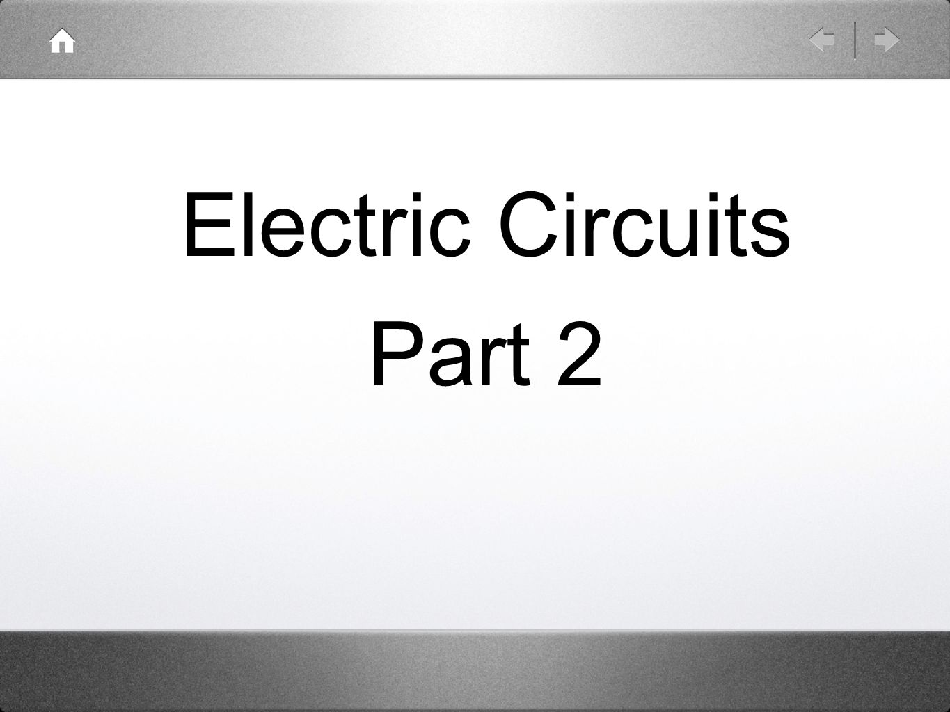 Electric Circuits Part 2