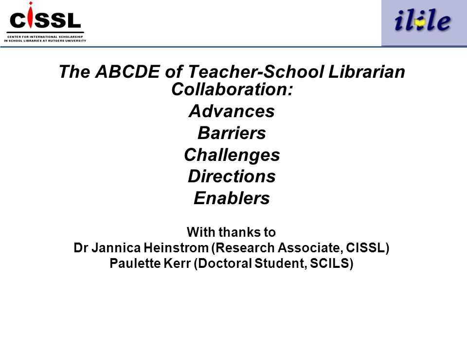 The ABCDE of Teacher-School Librarian Collaboration: Advances Barriers