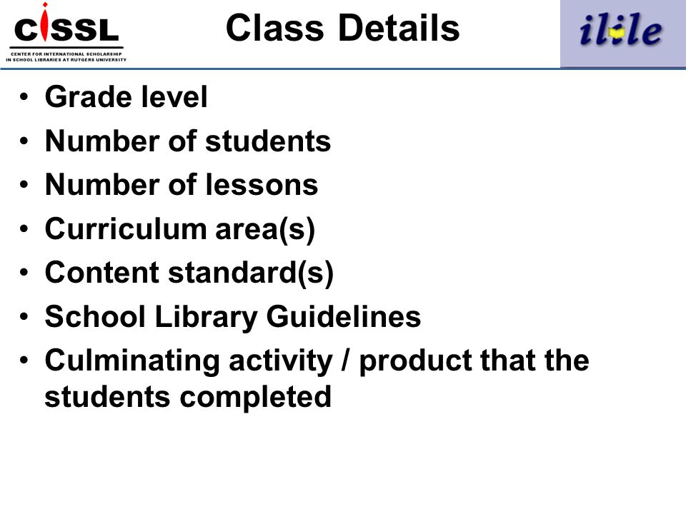 Class Details Grade level Number of students Number of lessons