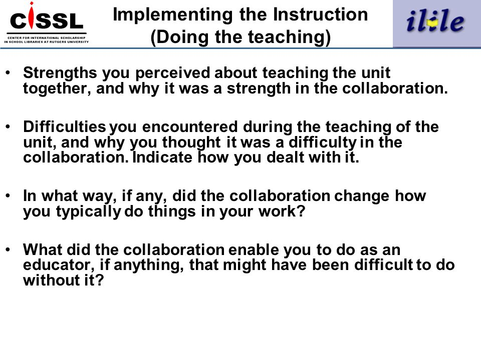 Implementing the Instruction (Doing the teaching)