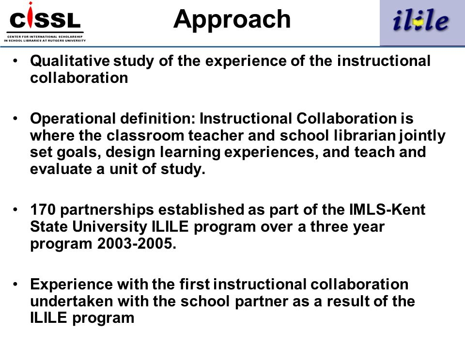 Approach Qualitative study of the experience of the instructional collaboration.
