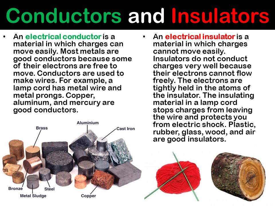 What Are Some Conductors : Electricity and magnetism ppt video online download