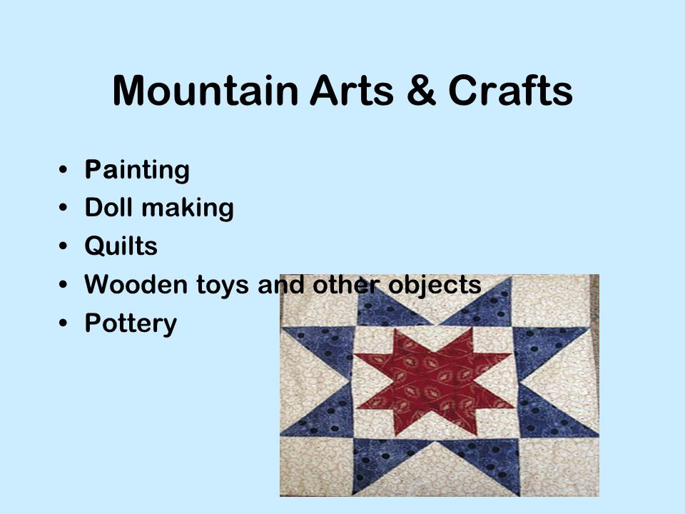 Mountain Arts & Crafts Painting Doll making Quilts