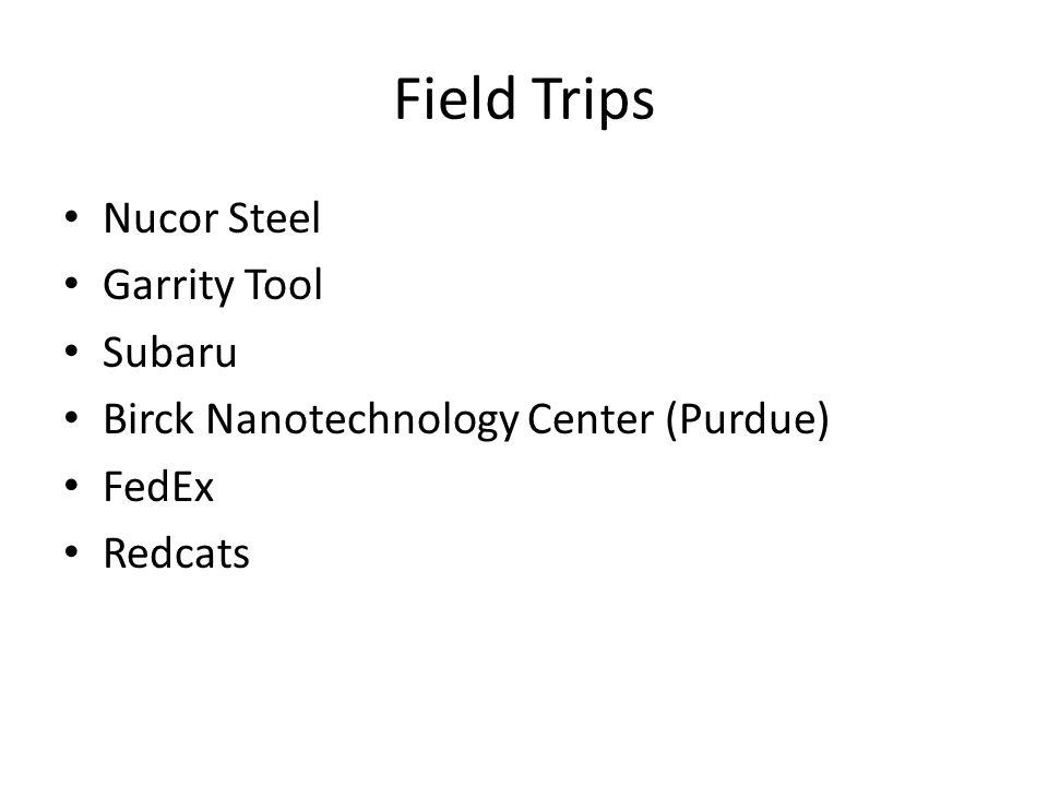 Field Trips Nucor Steel Garrity Tool Subaru