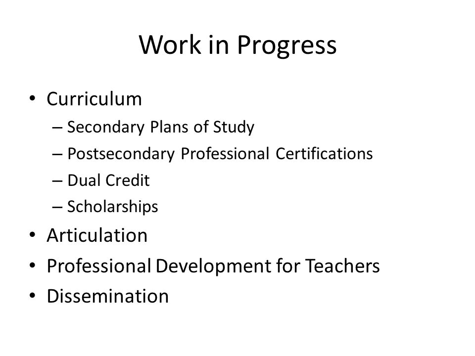 Work in Progress Curriculum Articulation