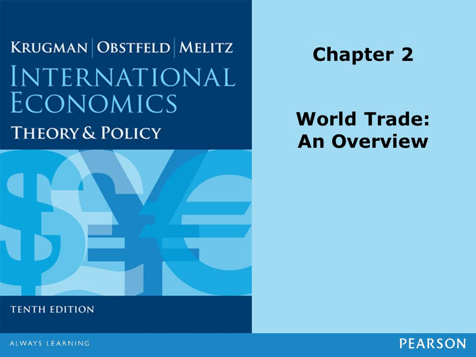 overview trade theories international economics for What is international economics about an overview of world trade theories of international trade the ricardian and heckscher-ohlin models.