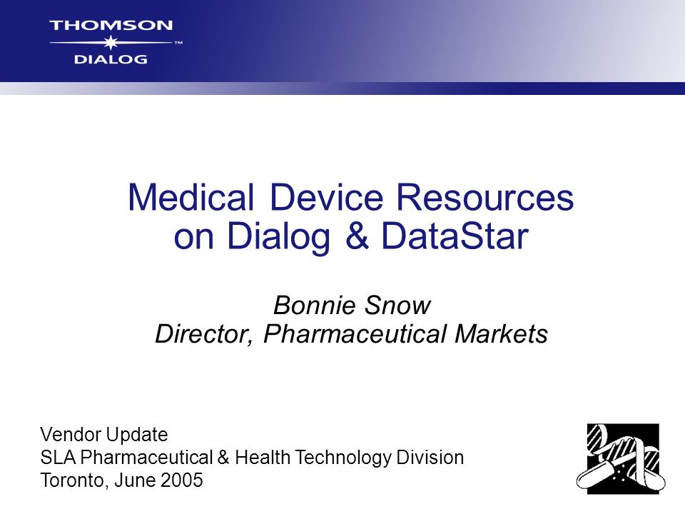 Medical Device Resources on Dialog & DataStar
