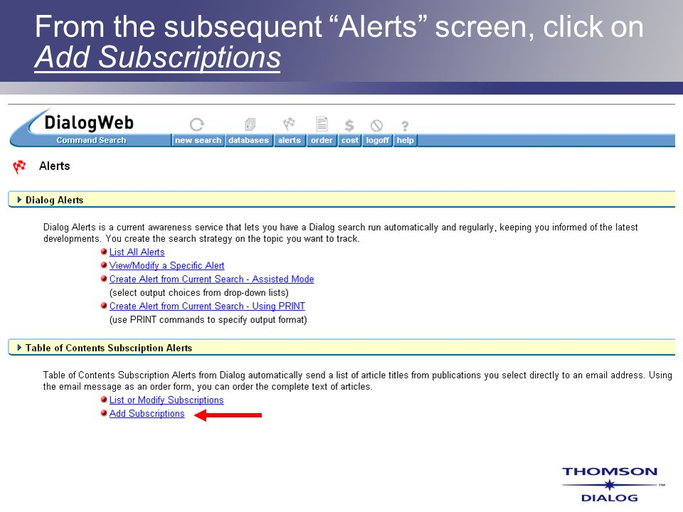 From the subsequent Alerts screen, click on Add Subscriptions