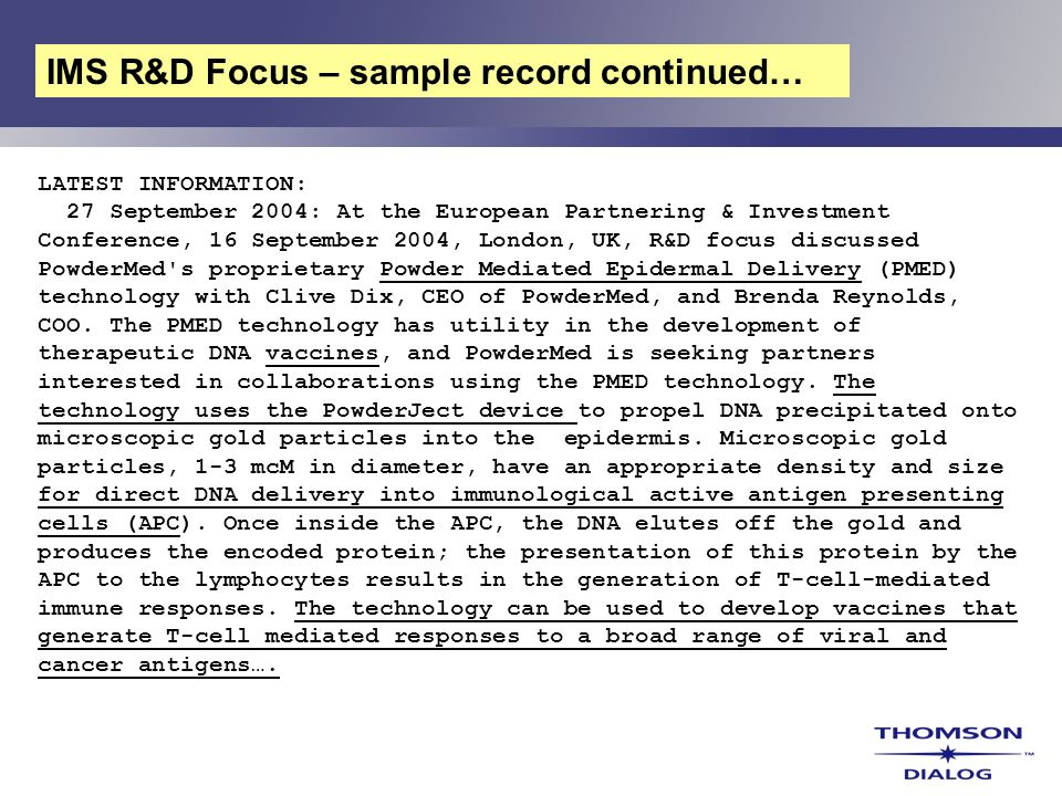 IMS R&D Focus – sample record continued…