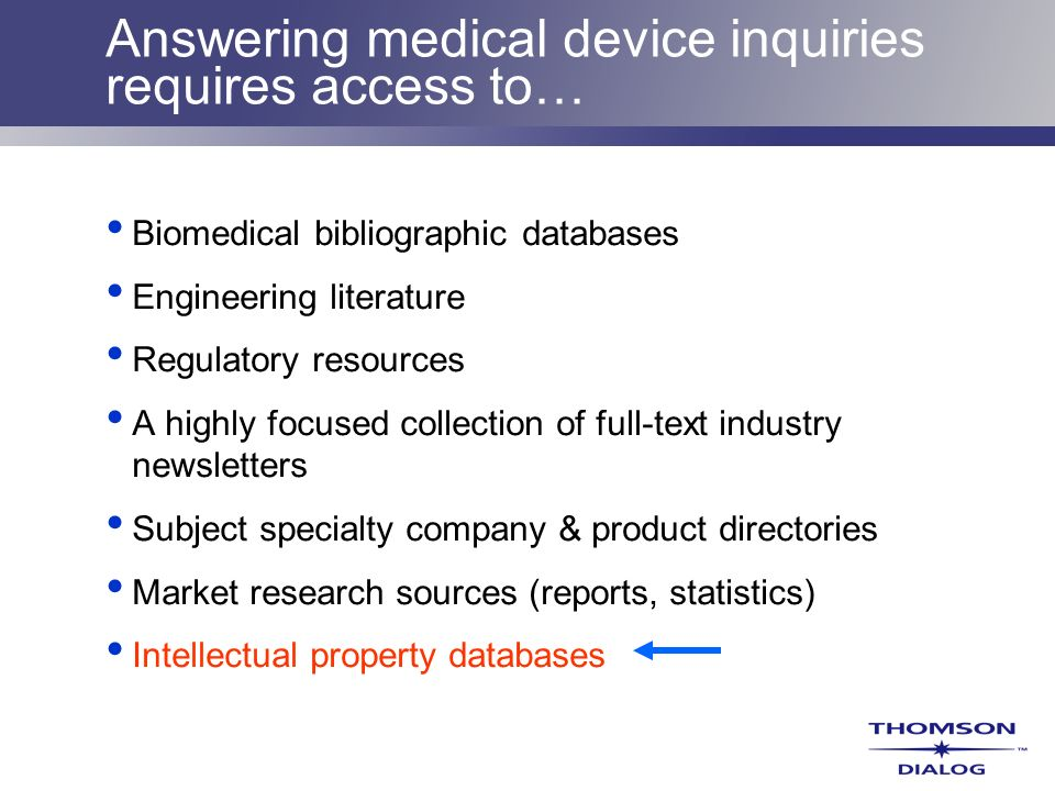 Answering medical device inquiries requires access to…