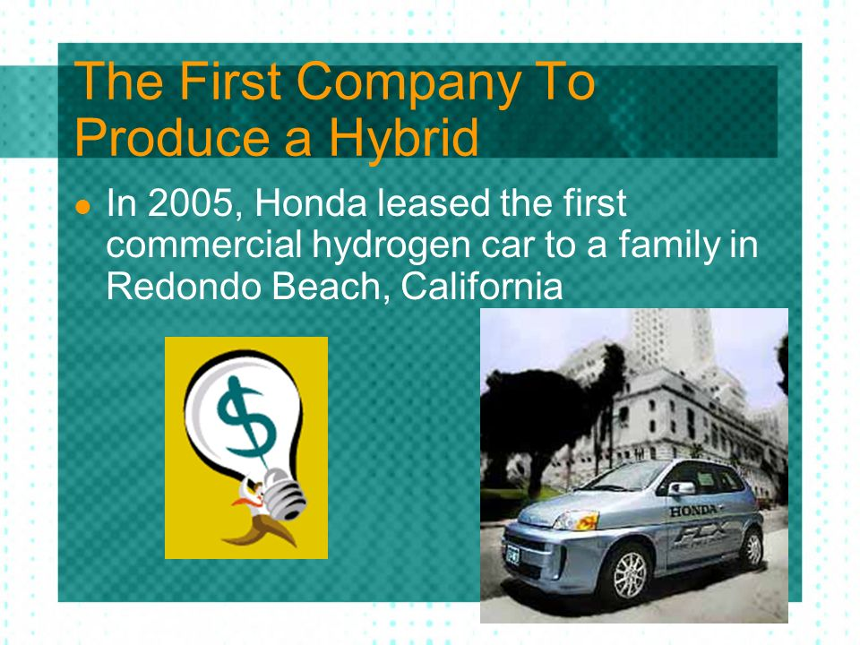 The First Company To Produce a Hybrid