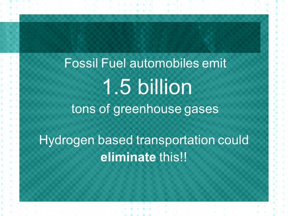 Fossil Fuel automobiles emit 1.5 billion tons of greenhouse gases