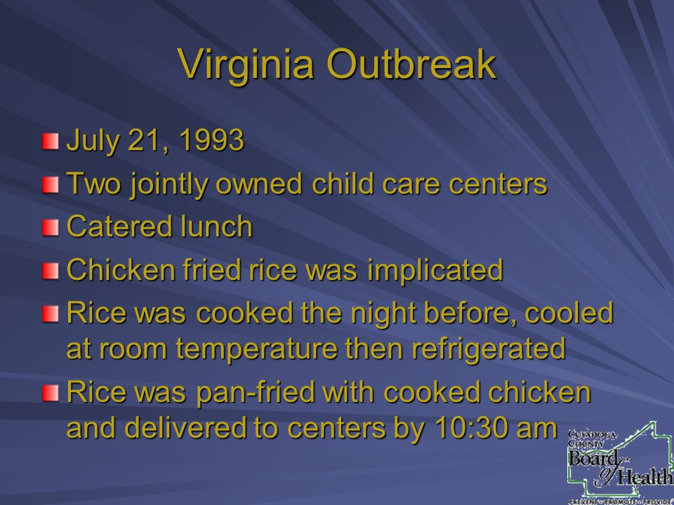 Virginia Outbreak July 21, 1993 Two jointly owned child care centers