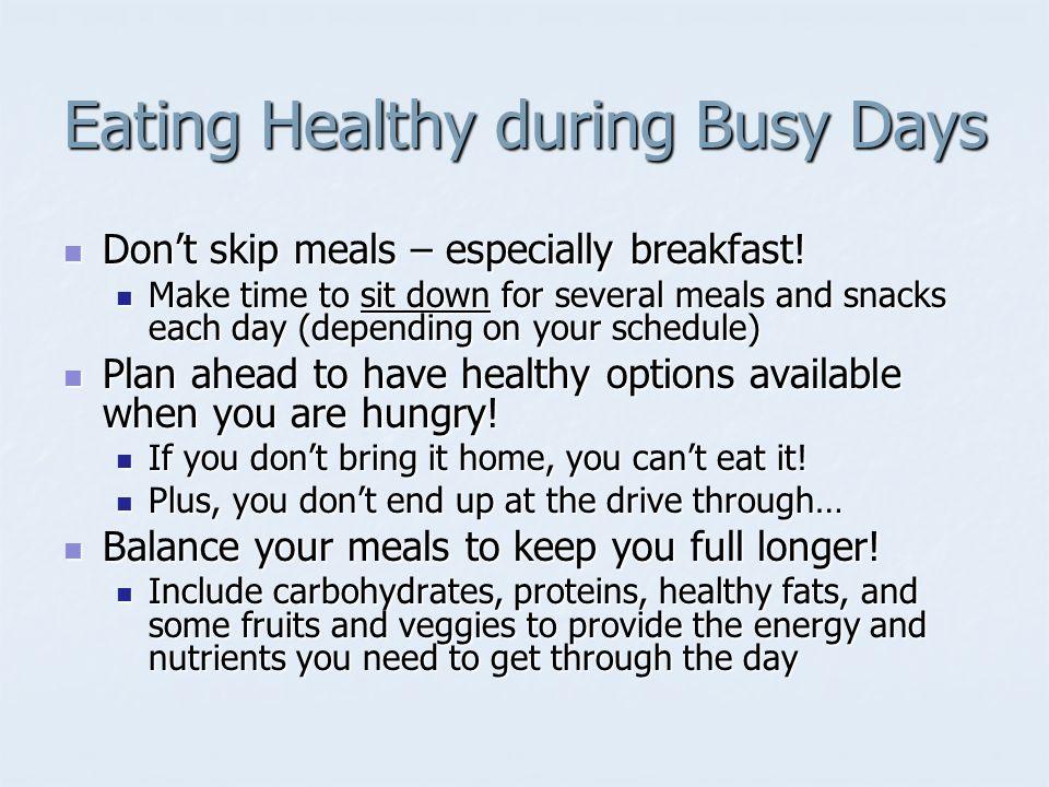 Nutrition 101 how to eat healthy in the real world ppt download eating healthy during busy days ccuart Images